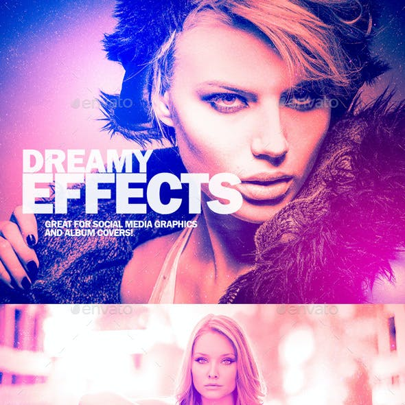 Dreamy Photo Effects