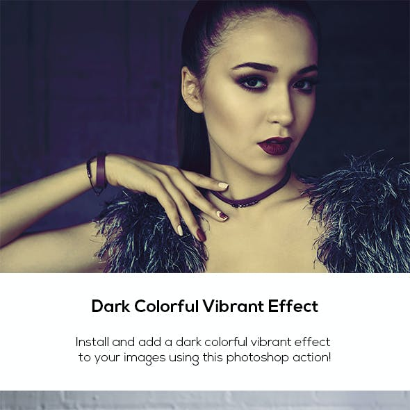 Dark Colorful Vibrant Effect