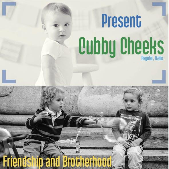 Cubby Cheeks