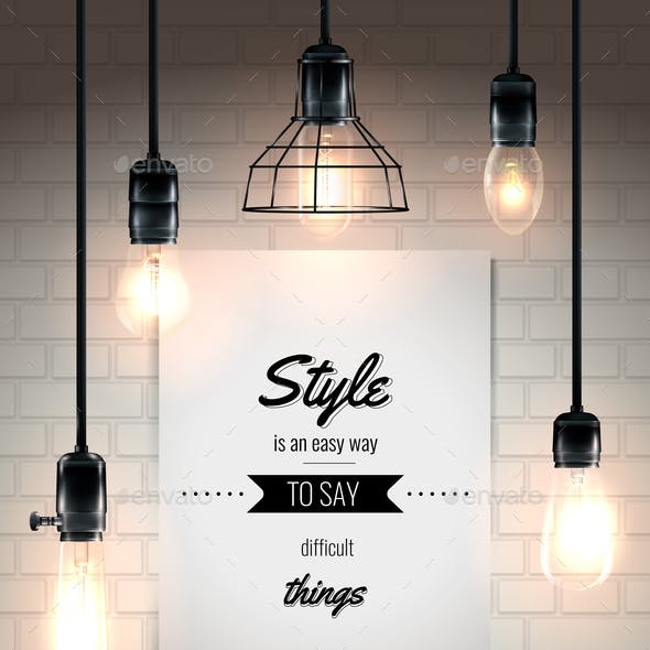 Lamps And Quote Loft Style Poster
