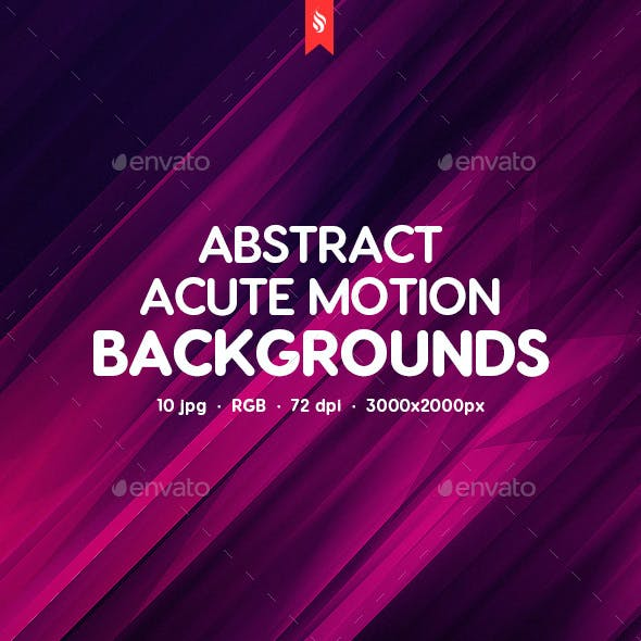 Acute Motion Backgrounds