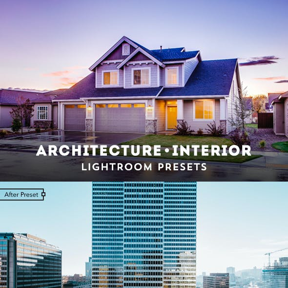 Architecture & Interior Lightroom Presets