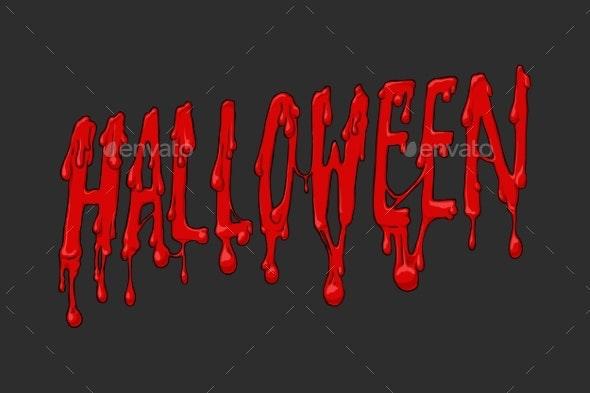 Halloween Blood Inscription on Dark Background - Halloween Seasons/Holidays