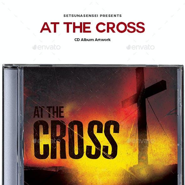 At the Cross CD Album Artwork