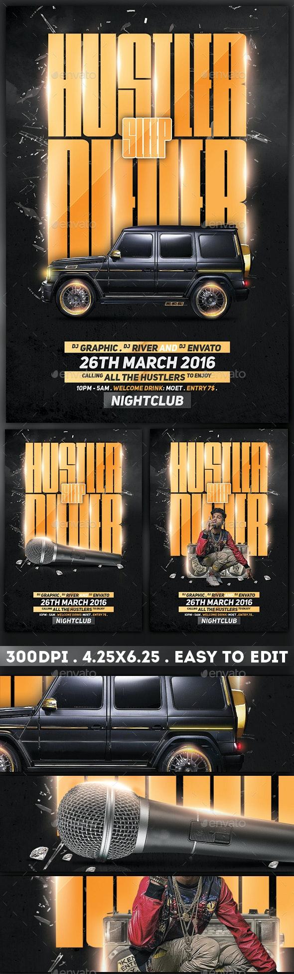 HUSTLER NEVER SLEEP - Clubs & Parties Events