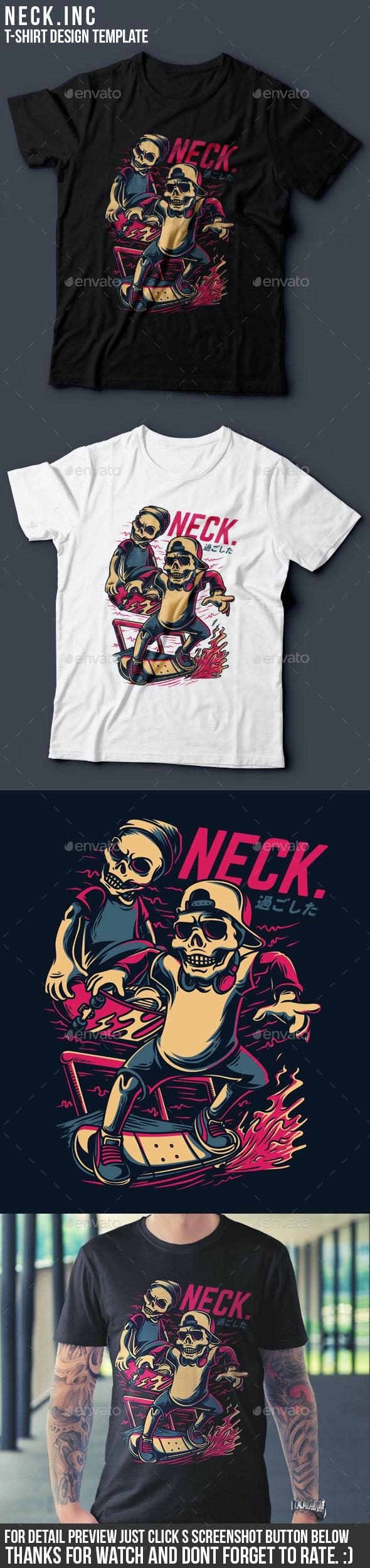 Neck.inc T-Shirt Design - Funny Designs