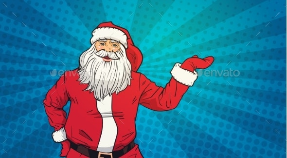 Santa Claus Holds Open Palm to Copy Space Pop Art - Christmas Seasons/Holidays