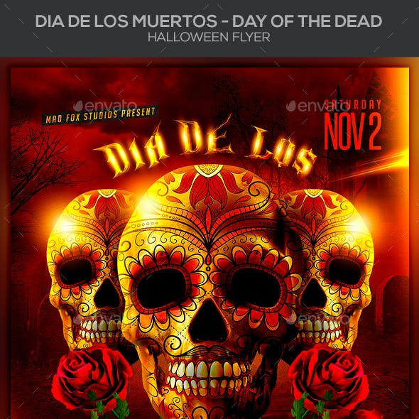 Dia de los Muertos - Day of the Dead Halloween Flyer