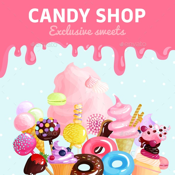 Sweets Candy Shop Poster - Food Objects