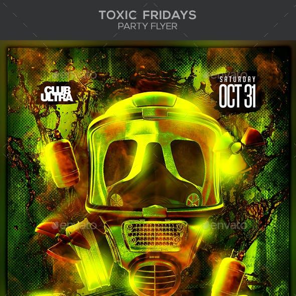Toxic Fridays Party Flyer