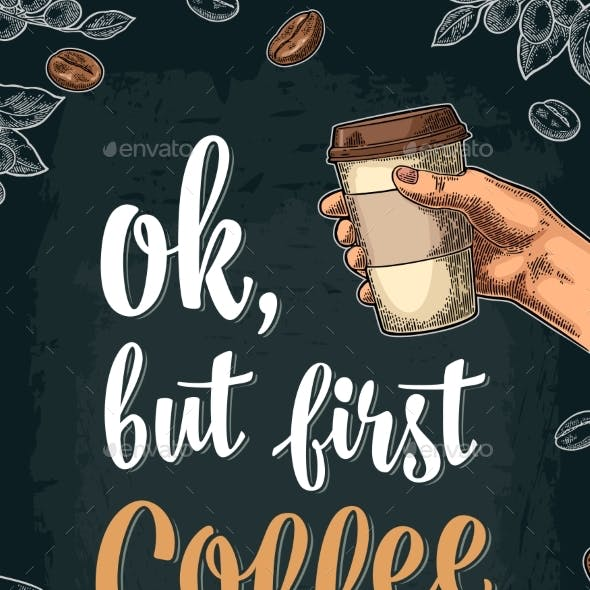 Ok But First Coffee Lettering