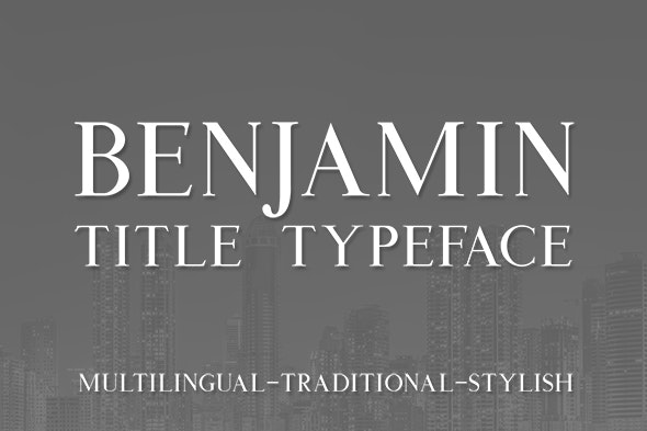 Benjamin Title Serif - Serif Fonts