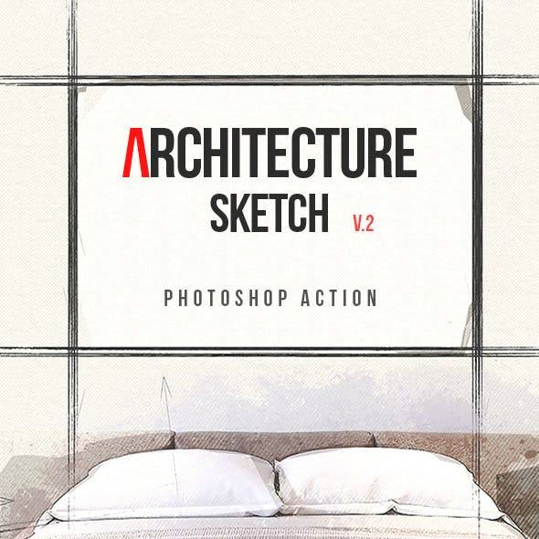 Architecture Sketch v2 - Photoshop Action