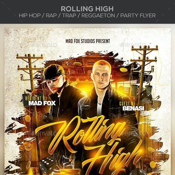 Rolling High - Hip Hop / Rap / Trap / Reggaeton Party Flyer