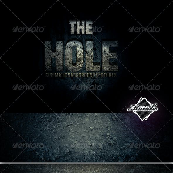 The Hole - Cinematic Background Textures