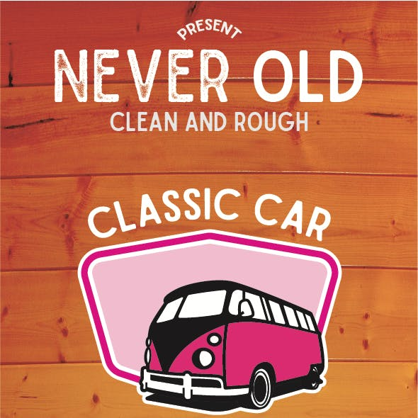 Never Old - Clean and Rough