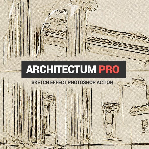 Architecture Sketch - Architectum - Photoshop Action