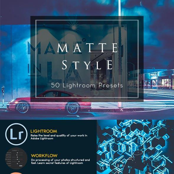 Matte Style - Lightroom Presets