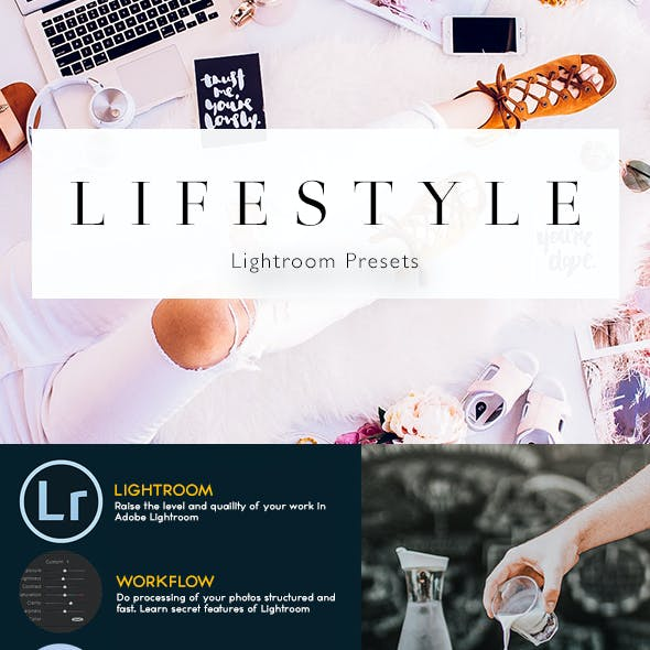 Lifestyle - Lightroom Presets