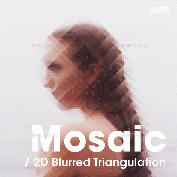 Mosaic - 2D Blurred Pixel Triangulation