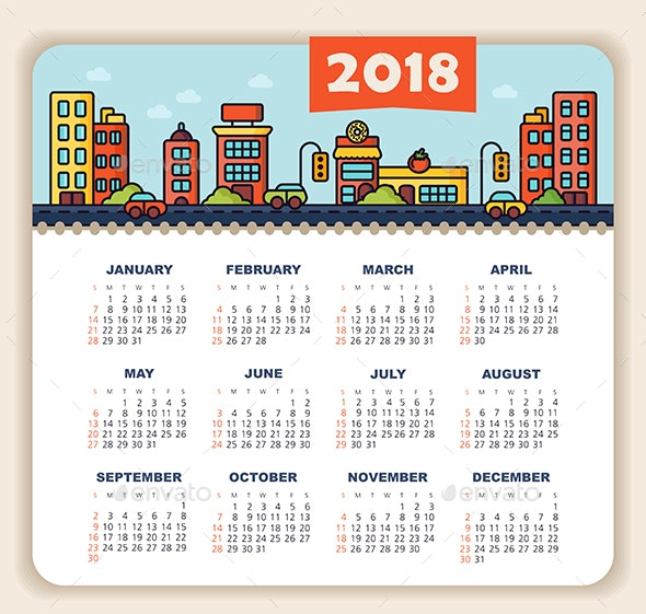 Calendar 2018 year with city. Street with cars, houses and cafes. Week starts from Sunday - Valentines Seasons/Holidays