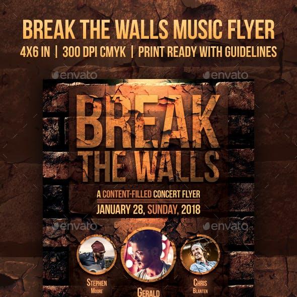 Break The Walls Music Flyer
