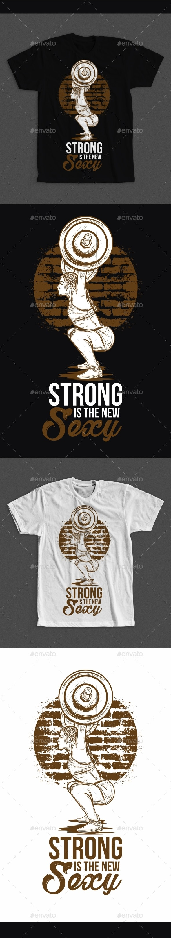Strong is The New Sexy - T-Shirts