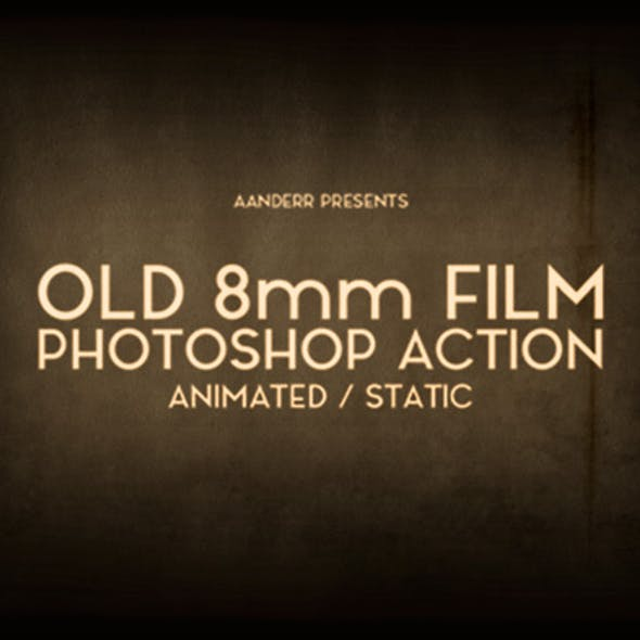 Old 8mm Animated Film Photoshop Action
