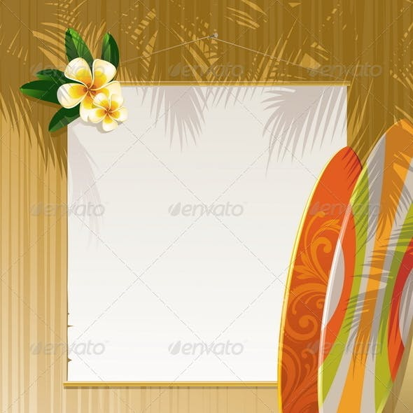 Flowers, Surfboards and Banner on a Wooden Wall