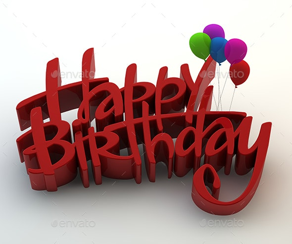 Happy Birthday 3d Text By Gokcengulenc