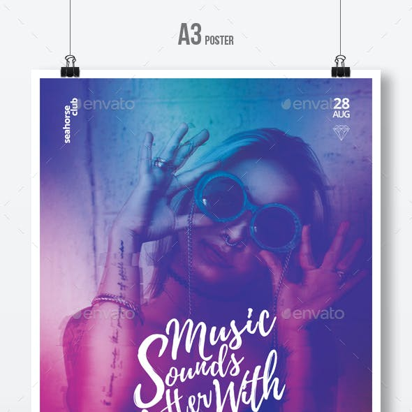 Music Sounds Better With You - Party Flyer / Poster Template A3