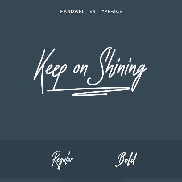 Keep on Shining Font