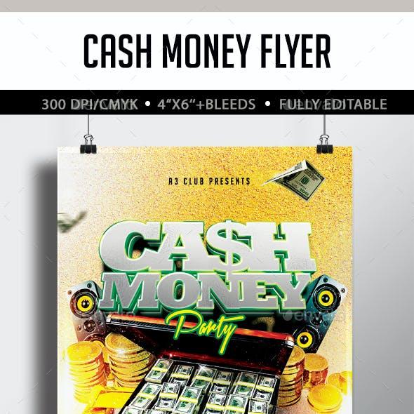 Cash Money Flyer