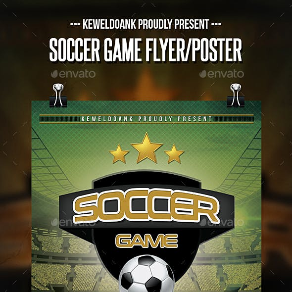 Soccer Game Flyer / Poster