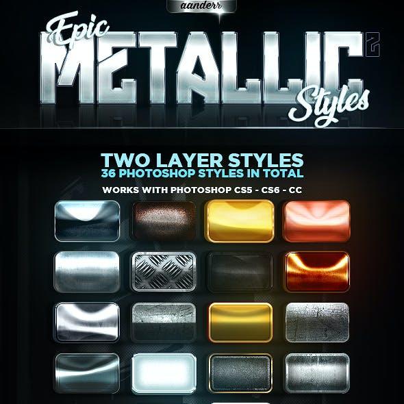 Epic Metallic Styles 2