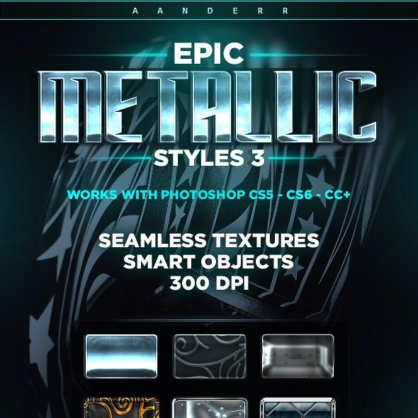 Epic Metallic Styles 3