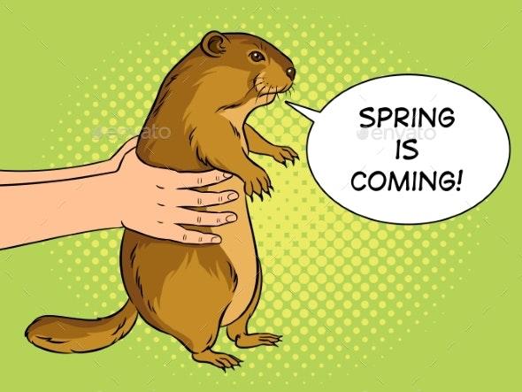 Groundhog in Hands Pop Art Vector Illustration