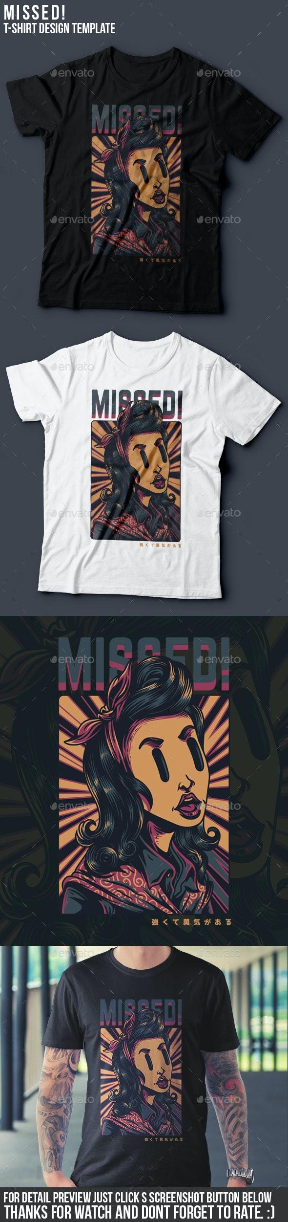 Missed! T-Shirt Design - Grunge Designs
