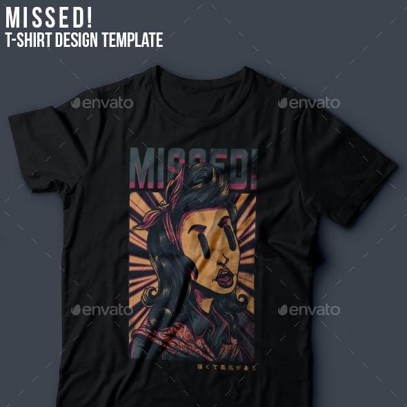 Missed! T-Shirt Design
