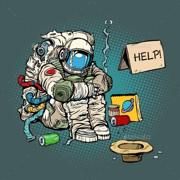 Crowdfunding Concept. A Poor Homeless Astronaut