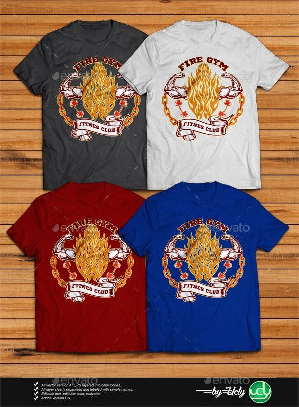 Fire Gym - Sports & Teams T-Shirts