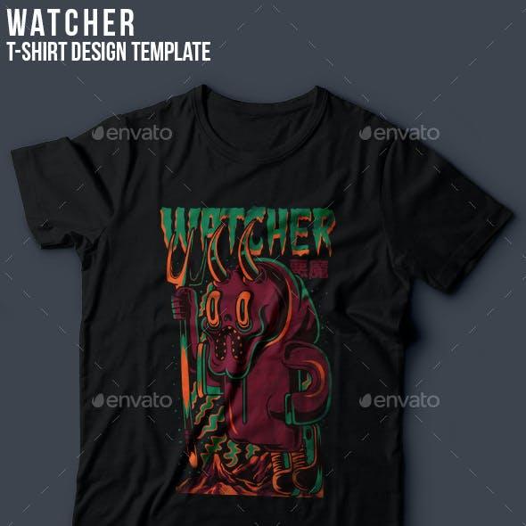 Watcher T-Shirt Design