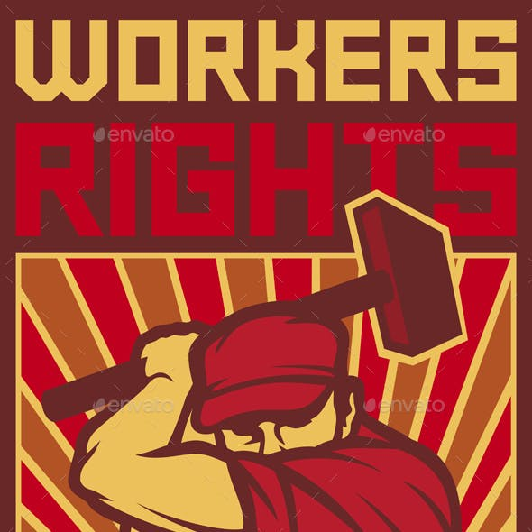 Workers Rights Poster Retro Illustration - Man Holding a Hammer