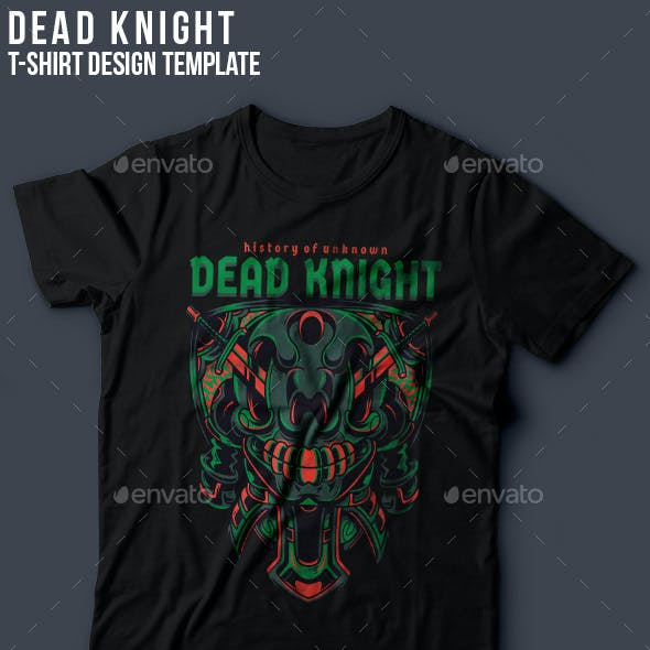 Dead Knight T-Shirt Design