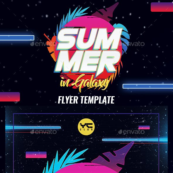 Summer in Galaxy 2018 Flyer Template