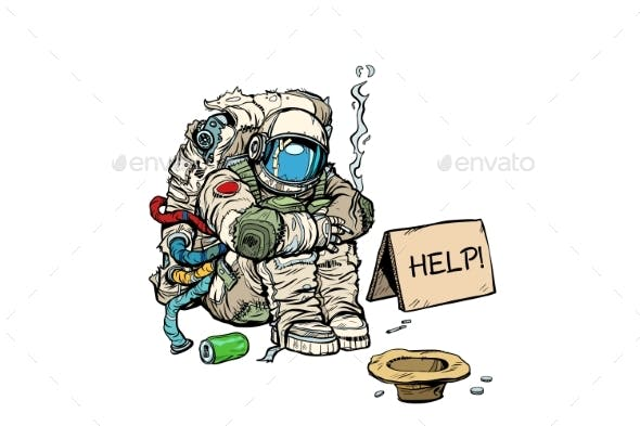 Crowdfunding Concept a Poor Homeless Astronaut