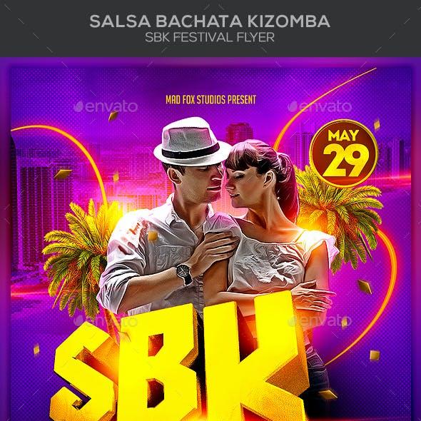 Salsa Bachata Kizomba SBK Festival Party Flyer