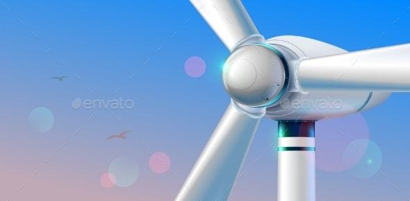 Wind Turbine Close Up - Industries Business