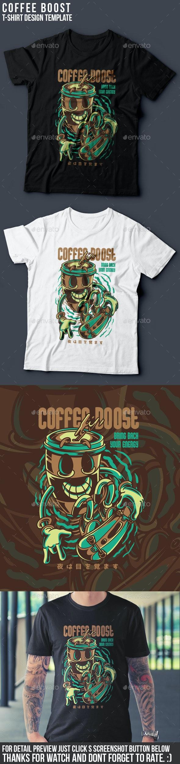 Coffee Boost T-Shirt Design - Clean Designs