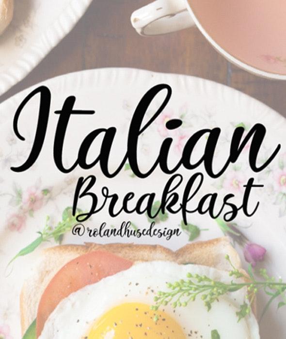 Italian Breakfast - Calligraphy Script